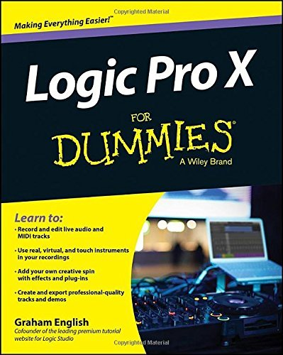 Graham English Logic Pro X For Dummies