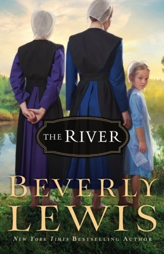 Beverly Lewis The River