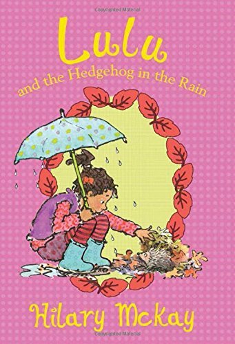 Hilary Mckay Lulu And The Hedgehog In The Rain