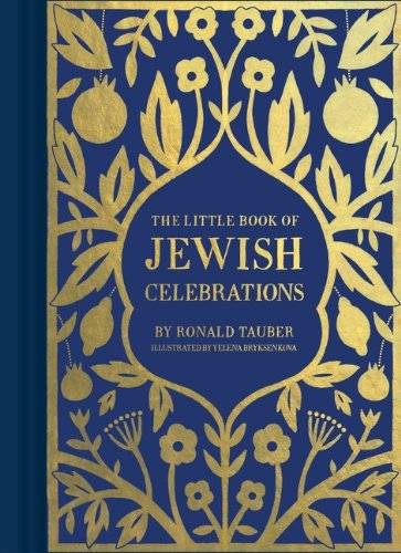 Ronald Tauber The Little Book Of Jewish Celebrations