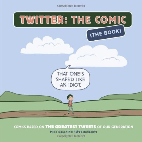 Mike Rosenthal Twitter The Comic (the Book) Comics Based On The Greates
