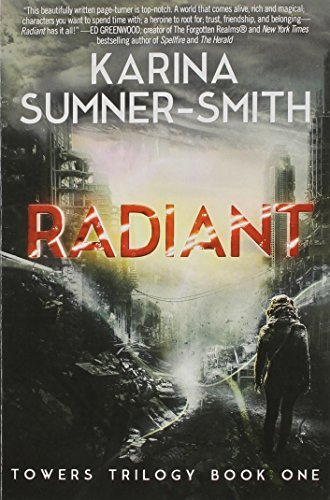 Karina Sumner Smith Radiant Towers Trilogy Book One