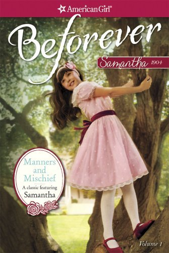 Susan S. Adler Manners And Mischief A Samantha Classic Volume 1