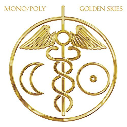 Mono Poly Golden Skies