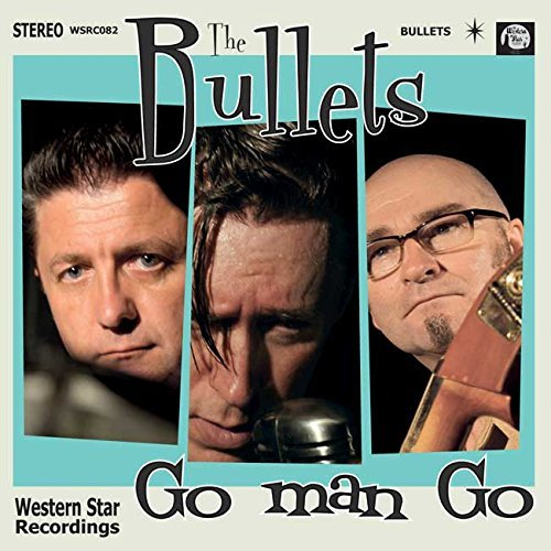 Bullets Go Man Go
