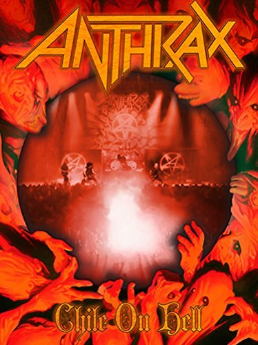 Anthrax Chile On Hell