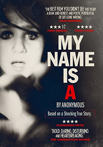 My Name Is A By Anonymous My Name Is A By Anonymous DVD Nr