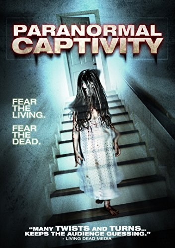 Paranormal Captivity Paranormal Captivity