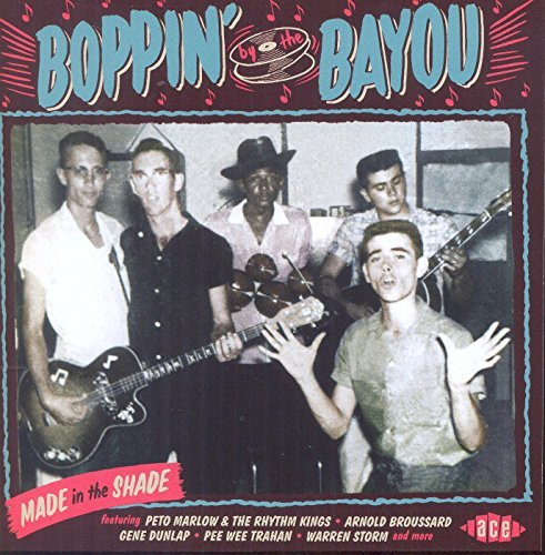 Boppin' By The Bayou Made In Boppin' By The Bayou Made In Import Gbr