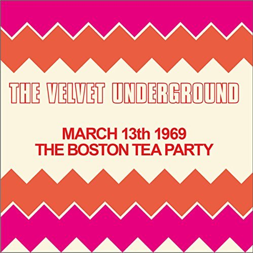 The Velvet Underground Live At The The Boston Tea Party 3 13 69 2lp
