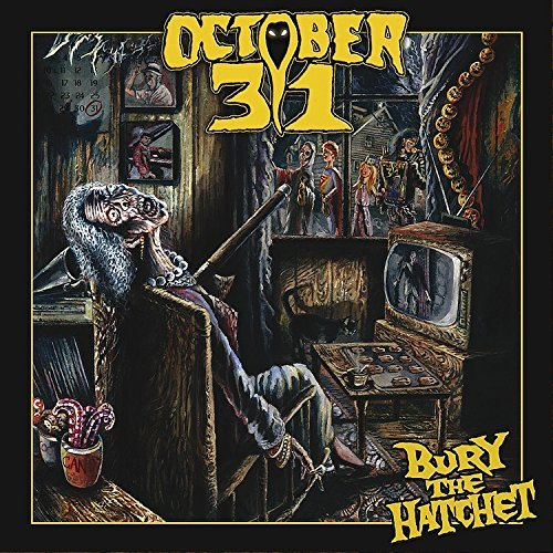 October 31 Bury The Hatchet