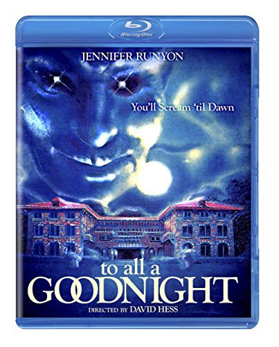 To All A Goodnight To All A Goodnight Blu Ray R