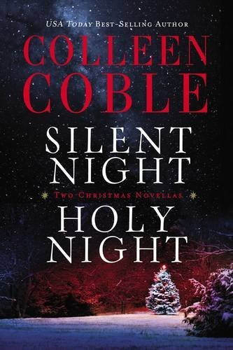 Colleen Coble Silent Night Holy Night A Colleen Coble Christmas Collection