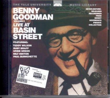 Benny Goodman Yale Archives Vol. 2 ( Live At Basin Street)