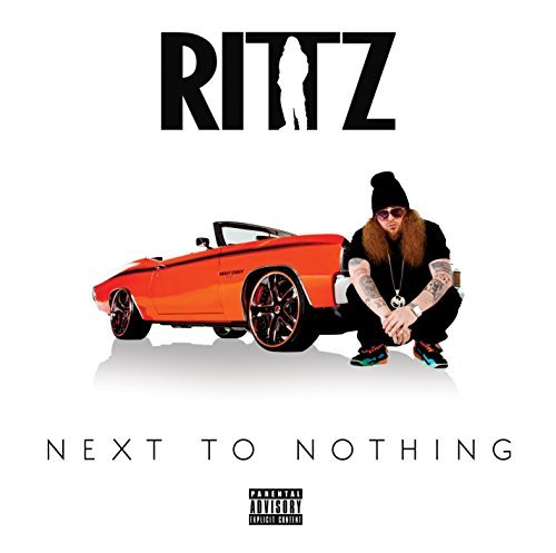 Rittz Next To Nothing Explicit