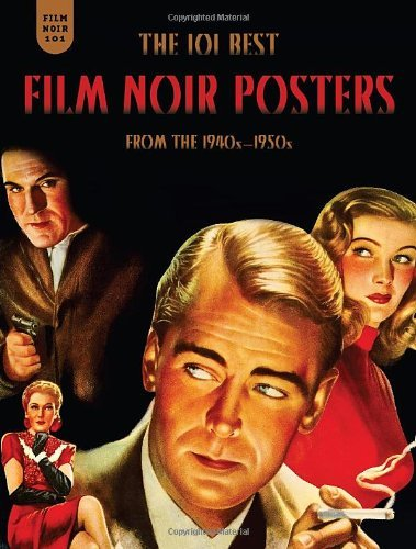 Mark Fertig Film Noir 101 The 101 Best Film Noir Posters From The 1940s 195