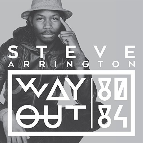 Steve Arrington Way Out (80 84)