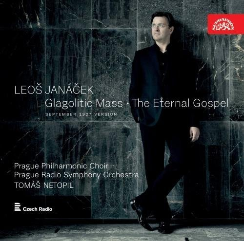 Janacek Netopil Prague Phi Glagolitic Mass & The Eternal