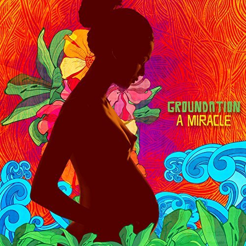 Groundation Miracle