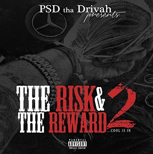 Psd Tha Drivah Risk & The Reward 2 Explicit Version