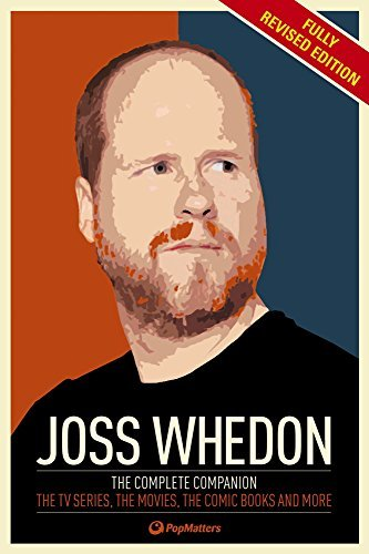 Popmatters The Joss Whedon Companion (fully Revised Edition) The Complete Companion The Tv Series The Movies Revised