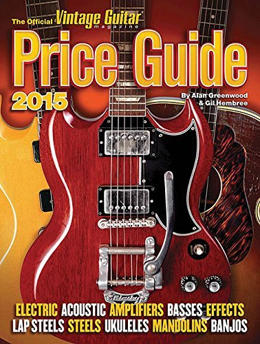 Alan Greenwood The Official Vintage Guitar Price Guide 2015