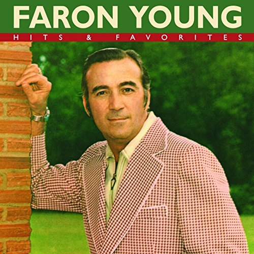 Faron Young Hits & Favorites
