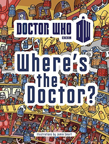 Jamie Smart Doctor Who Where's The Doctor? Sc