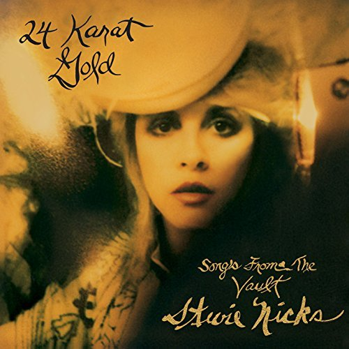 Stevie Nicks 24 Karat Gold Songs From The Vault
