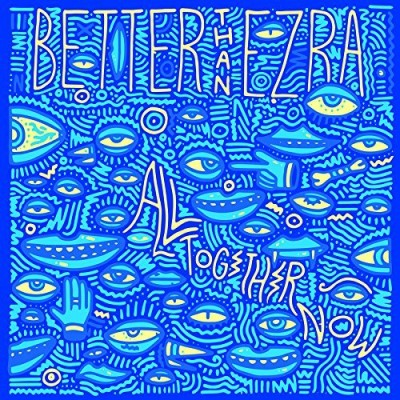 Better Than Ezra All Together Now