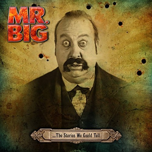 Mr Big Stories We Could Tell