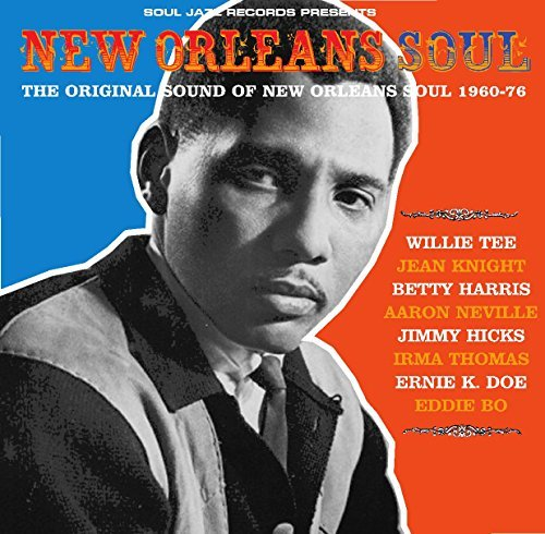 Soul Jazz Records Presents New Orleans Soul Sound Of New