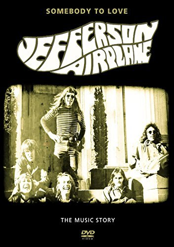Jefferson Airplane Some Body To Love Music Story