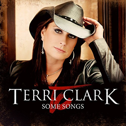 Terri Clark Some Songs Import Can