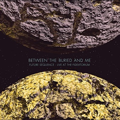 Between The Buried And Me Future Sequence Live At The Fidelitorium CD DVD