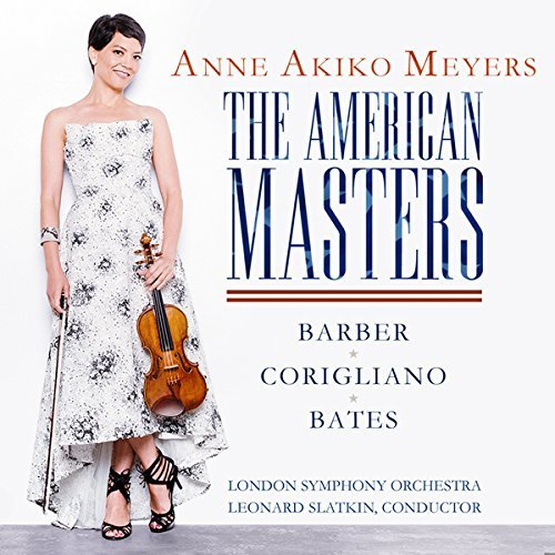 Anne Akiko Meyers American Masters With Samuel Barber John Corigliano And Mason Bates