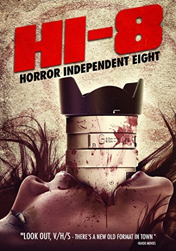 Hi 8 Horror Independent 8 Hi 8 Horror Independent 8