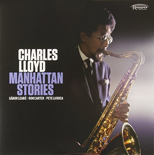 Charles Lloyd Manhattan Stories