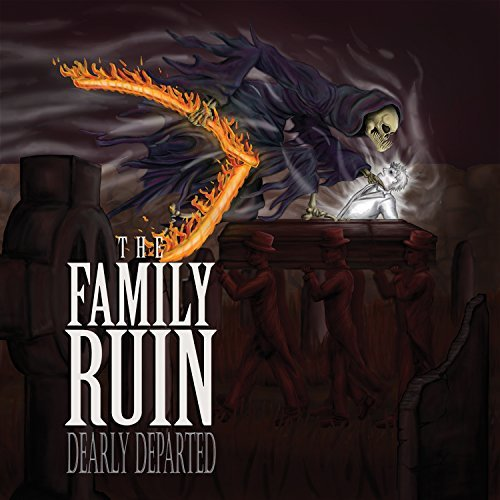 Family Ruin Dearly Departed Explicit Version