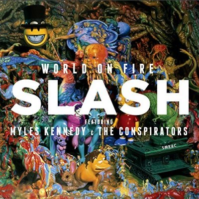 Slash Feat. Myles Kennedy World On Fire