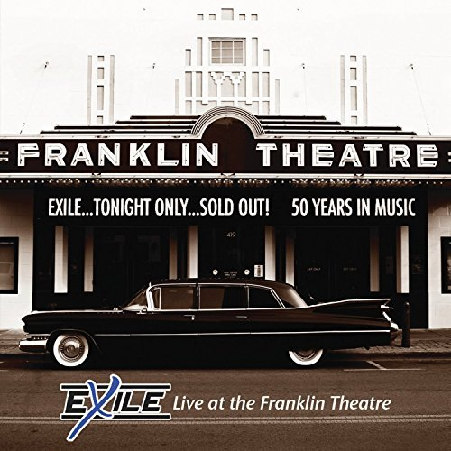 Exile Exile Live At The Franklin The