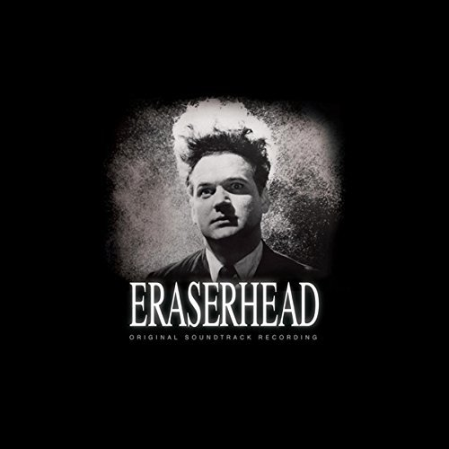 Eraserhead Soundtrack David Lynch & Alan Splet