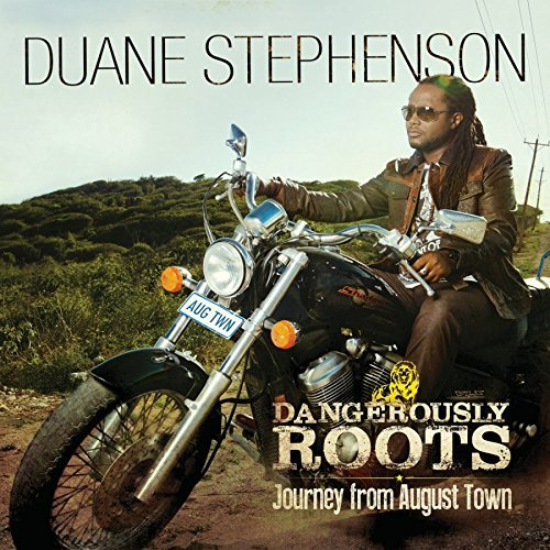 Duane Stephenson Dangerously Roots