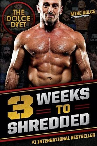 Mike Dolce The Dolce Diet 3 Weeks To Shredded