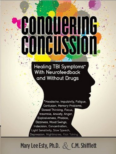 Mary Lee Esty Conquering Concussion Healing Tbi Symptoms With Neurofeedback And Witho