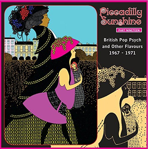 Piccadilly Sunshine Part 19 British Pop Psych & Other Flavours