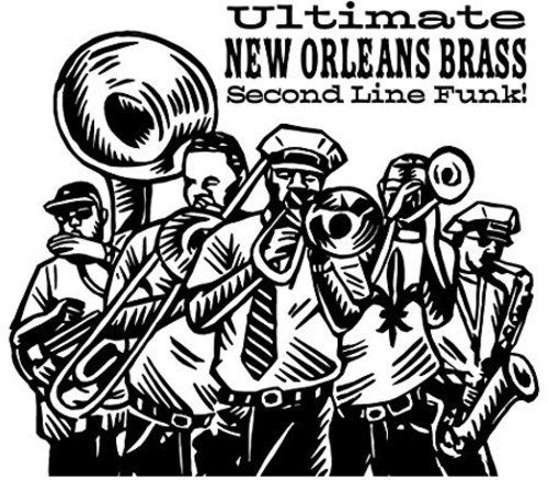 Ultimate New Orleans Brass Ban Ultimate New Orleans Brass Ban