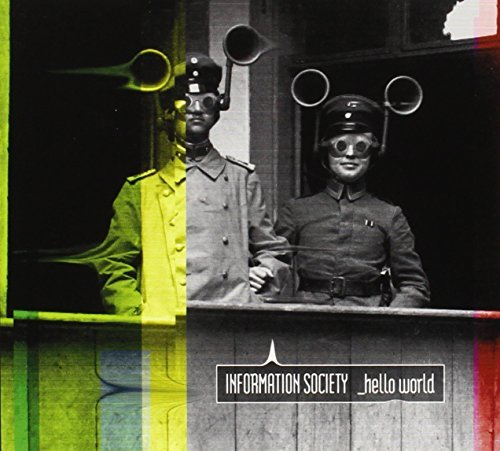 Information Society _hello World