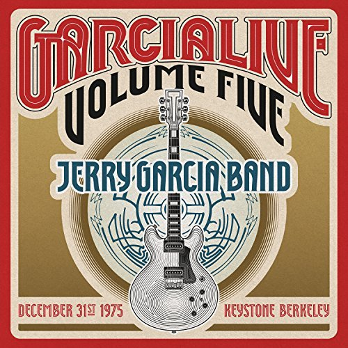 Jerry Garcia Band Garcialive 5 December 31st 1975 Keystone Berkeley