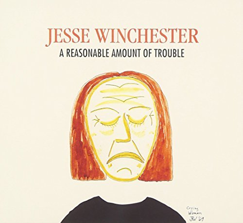 Jesse Winchester Reasonable Amount Of Trouble